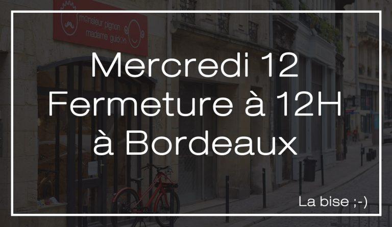 Bordeaux : fermeture exceptionnelle
